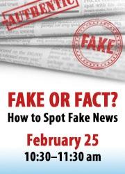 Fake or Fact? 2-25-17