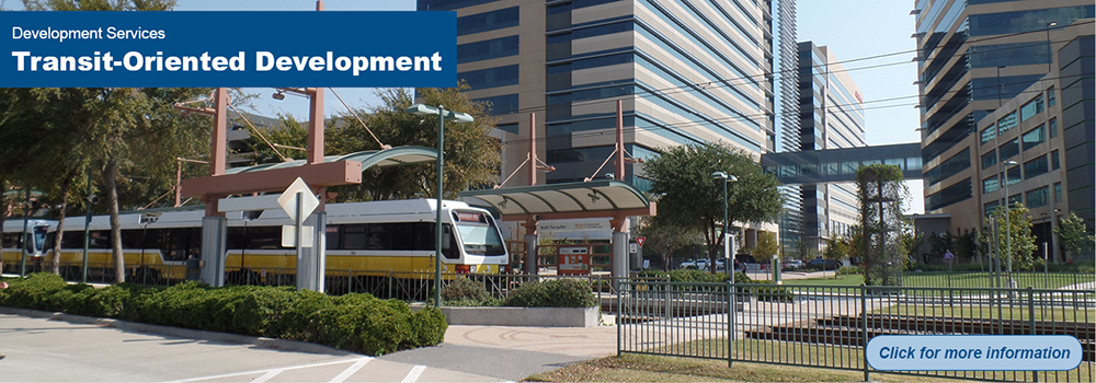 Development Services clickable banner - Transit Oriented Development