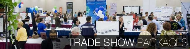 Click here for Trade Show Package Information