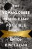 yonahlossee riding camp for girls cover