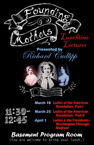 Founding Mothers lunchtime lecture series Richard Cudlipp