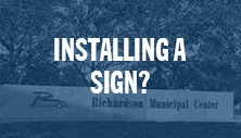 Installing a Sign?