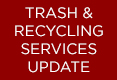 Trash and Recycling Services Update