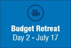 Budget Retreat July 17 - Video