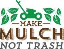 Make Mulch, Not Trash